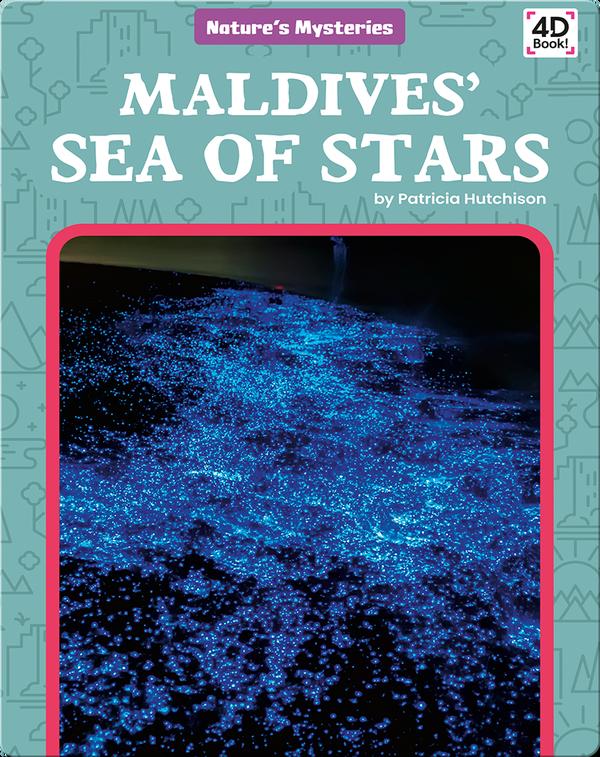 "Nature's Mysteries: Maldives"" Sea of Stars"