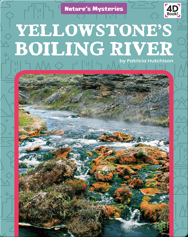 Nature's Mysteries: Yellowstone's Boiling River