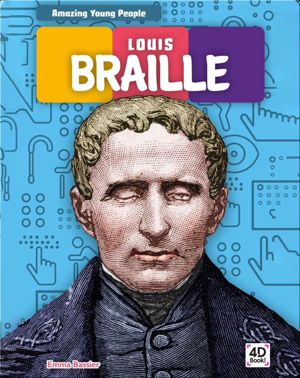 Amazing Young People: Louis Braille