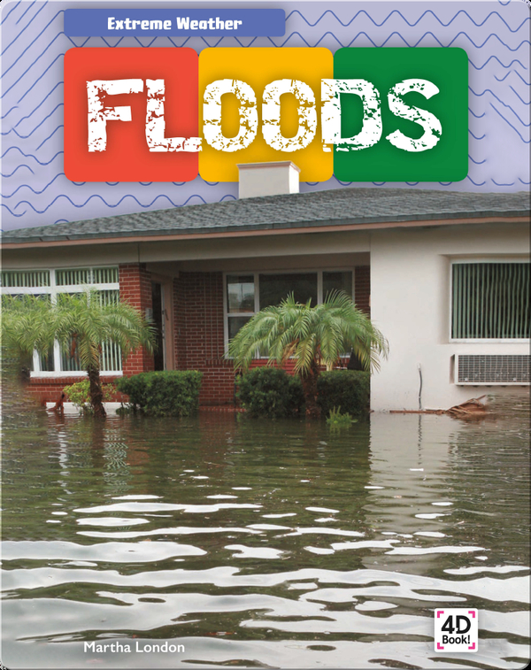 Extreme Weather: Floods