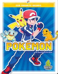 Our Favorite Brands: Pokémon