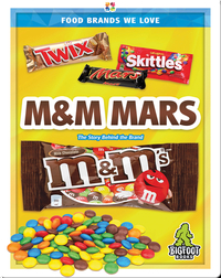 Food Brands We Love: M&M Mars