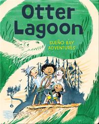 Sueño Bay Adventures: Otter Lagoon