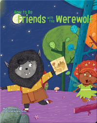 How to Be Friends with This Werewolf