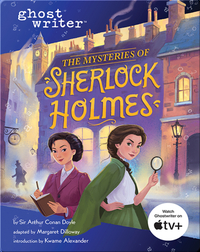 Ghostwriter: The Mysteries of Sherlock Holmes