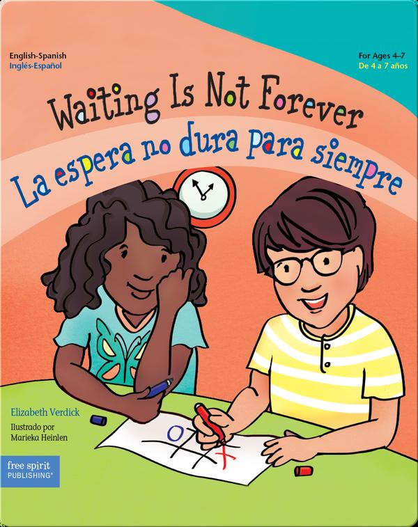 Waiting Is Not Forever: La espera no dura para siempre
