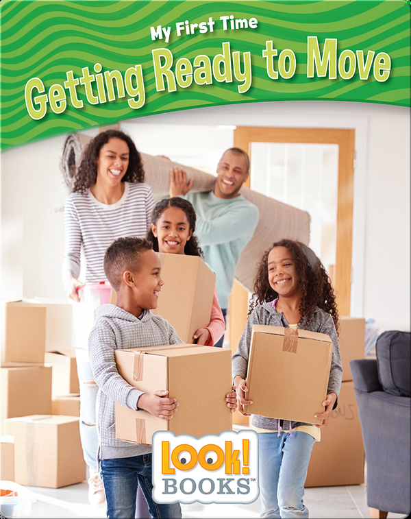 My First Time: Getting Ready to Move