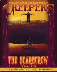 Creepers: The Scarecrow