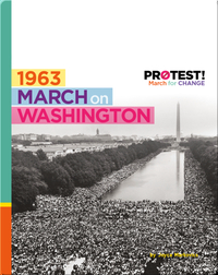 Protest! March for Change: 1963 March on Washington