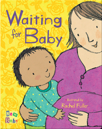 New Baby: Waiting for Baby