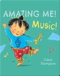 Amazing Me!: Music!