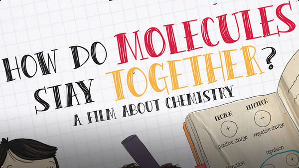How Do Molecules Stay Together?