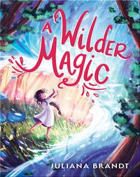Wilder Magic