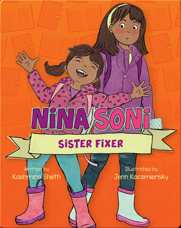 Nina Soni, Sister Fixer