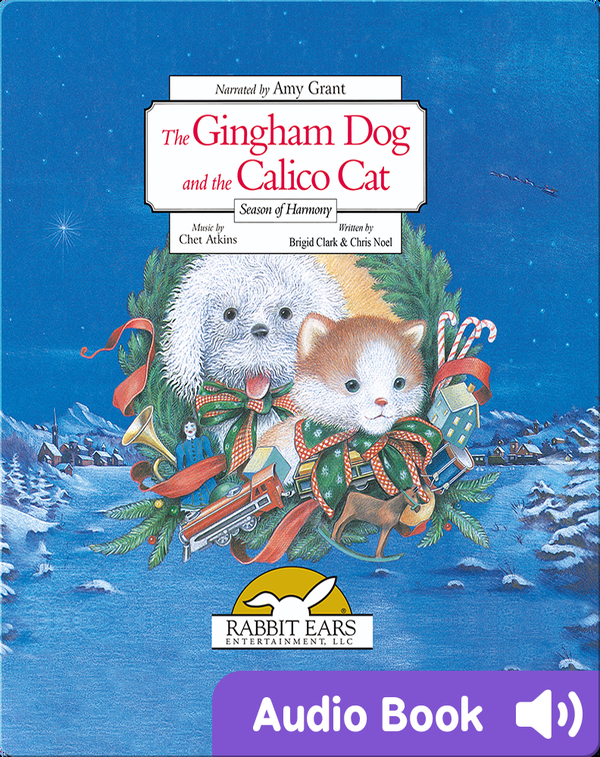 Holiday Classics: The Gingham Dog and Calico Cat