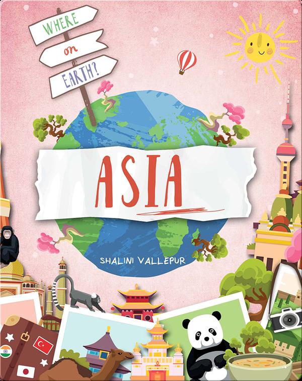 Where on Earth?: Asia