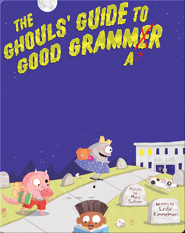 The Ghouls Guide to Good Grammar