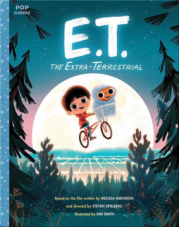 Pop Classics: E.T. the Extra-Terrestrial