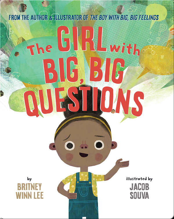 The Girl with the Big, Big Questions