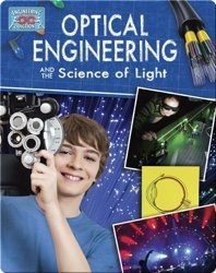 Optical Engineering and the Science of Light