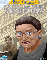 Female Force : Ruth Bader Ginsburg