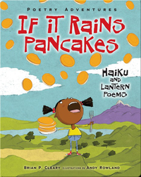 If It Rains Pancakes: Haiku and Lantern Poems
