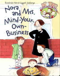 Nora and Mrs. Mind-Your-Own Business
