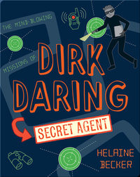 Dirk Daring, Secret Agent