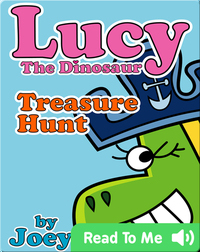 Lucy the Dinosaur: Treasure Hunt