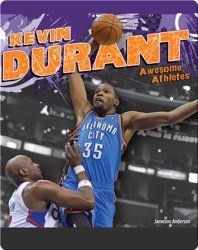 Awesome Athletes: Kevin Durant