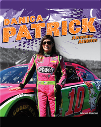 Awesome Athletes: Danica Patrick
