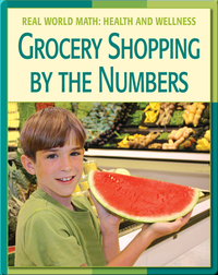Real World Math: Grocery Shopping By The Numbers