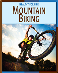 Healthy For Life: Mountain Biking