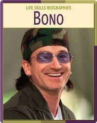 Life Skill Biographies: Bono