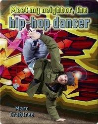 Meet My Neighbor, the Hip-Hop Dancer