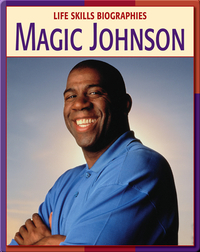 Life Skill Biographies: Magic Johnson