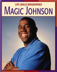 Life Skill Biographies: Magic Johnson
