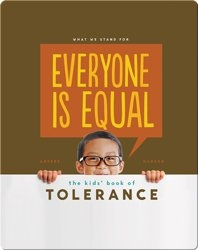 Everyone is Equal: The Kids' Book of Tolerance