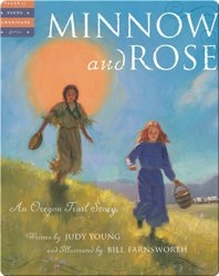 Minnow and Rose: An Oregon Trail Story