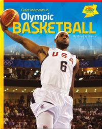 Great Moments in Olympic Basketball