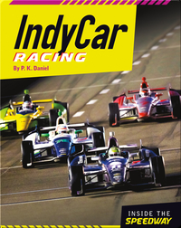 Inside the Speedway: IndyCar Racing
