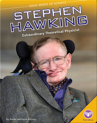 Stephen Hawking: Extraordinary Theoretical Physicist