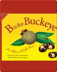 B is for Buckeye: An Ohio Alphabet