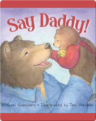 Say Daddy!