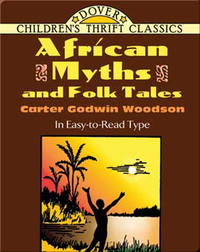 African Myths and Folk Tales in Easy-to-Read Type