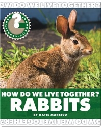 How Do We Live Together? Rabbits