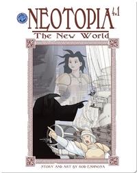 Neotopia Volume 4: The New World #1