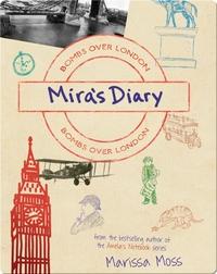 Mira's Diary: Bombs Over London