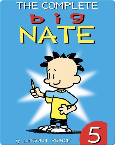 The Complete Big Nate #5