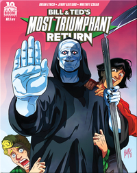 Bill and Ted's Most Triumphant Return #5